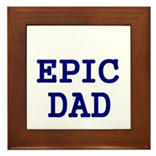 EPIC DAD Framed Tile