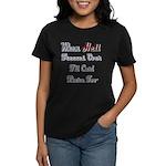 When Hell Freezes Over 2 Women's Dark T-Shirt