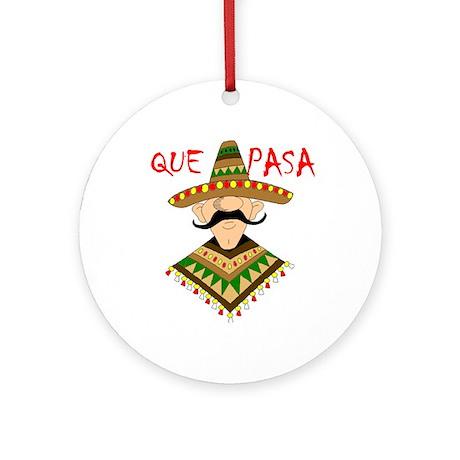 QUE PASA Ornament (Round)