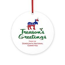 Treason's Greetings! Ornament (Round)