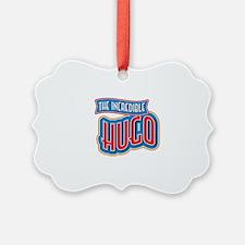 The Incredible Hugo Ornament