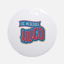 The Incredible Hugo Ornament (Round)