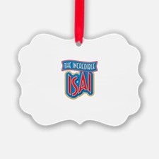 The Incredible Isai Ornament