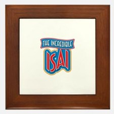 The Incredible Isai Framed Tile