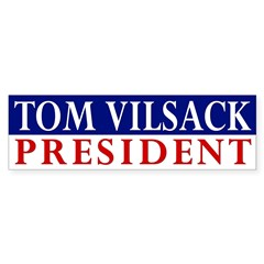 Tom Vilsack: President bumper sticker