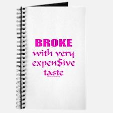 BROKE/EXPENSIVE TASTE Journal