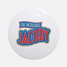 The Incredible Jacoby Ornament (Round)