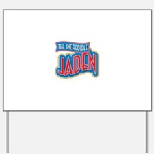 The Incredible Jaden Yard Sign