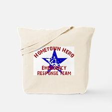 Hometown Hero ERT Tote Bag