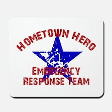 Hometown Hero ERT Mousepad