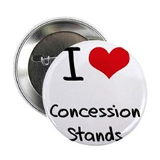 "I love Concession Stands 2.25"" Button"