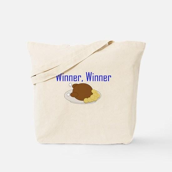 Winner, Winner Chicken Dinner Tote Bag