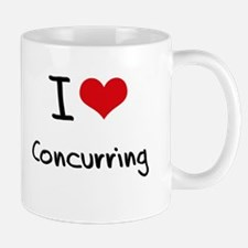 I love Concurring Mug
