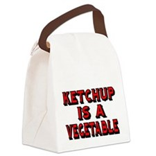 KETCHUP IS A VEGETABLE Canvas Lunch Bag