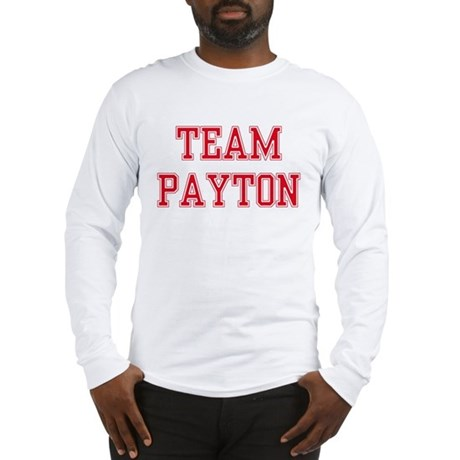 TEAM PAYTON Long Sleeve T-Shirt