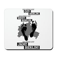 Ick steh uff janz Berlin! Mousepad