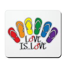 Love Is Love Flip Flops Gay Mousepad