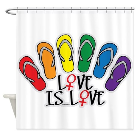 Love Is Love Flip Flops Lesbian Shower Curtain