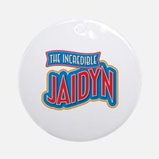The Incredible Jaidyn Ornament (Round)