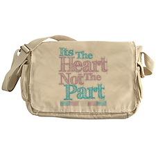 Heart Not The Part Transgender Messenger Bag