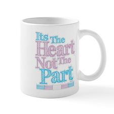Heart Not The Part Transgender Mug