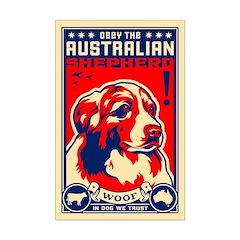 Obey the Australian Shepherd! Posters