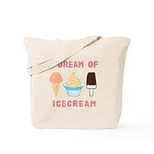 Ice Cream Dream - Tote Bag