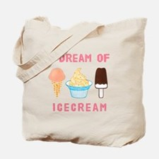 Ice Cream Dream - Tote Bag