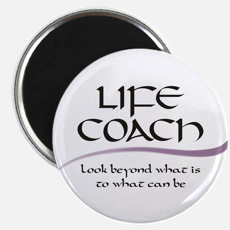 Life Coach. Look Beyond Magnet
