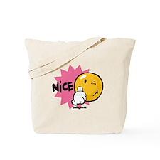 Nice Tote Bag
