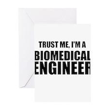 Trust Me, Im A Biomedical Engineer Greeting Card