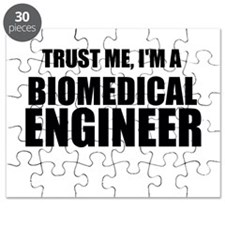 Trust Me, Im A Biomedical Engineer Puzzle