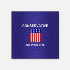 "Conservative Slogan Square Sticker 3"" x 3"""