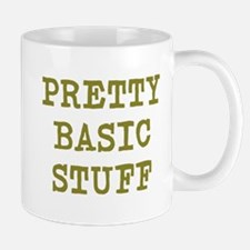 Pretty Basic Stuff Mug