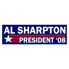 Al Sharpton '08 Bumper Bumper Sticker