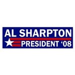 Al Sharpton '08 Bumper Sticker