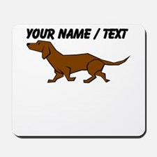 Custom Brown Daschund Mousepad