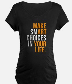 Smart quote Maternity T-Shirt