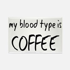My Blood Type Is Coffee Rectangle Magnet