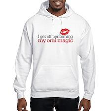 oral magic Hoodie