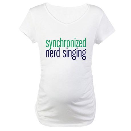 nerd singing Maternity T-Shirt