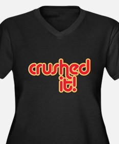 crushed it Plus Size T-Shirt