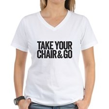 take your chair T-Shirt