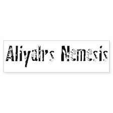Aliyah's Nemesis Bumper Bumper Sticker