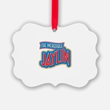 The Incredible Jaylin Ornament