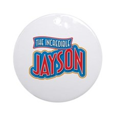 The Incredible Jayson Ornament (Round)