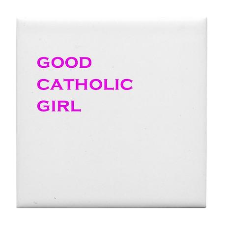 catholic good girl Tile Coaster