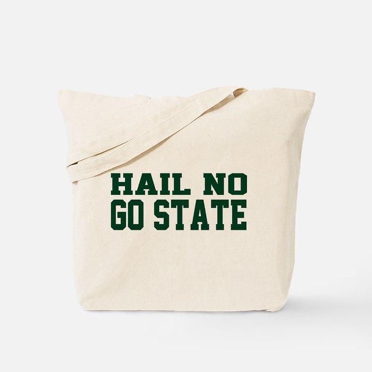 Hail NO Tote Bag