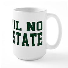 Hail NO Mug