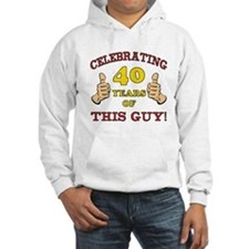 40th Birthday Gift For Him Hoodie